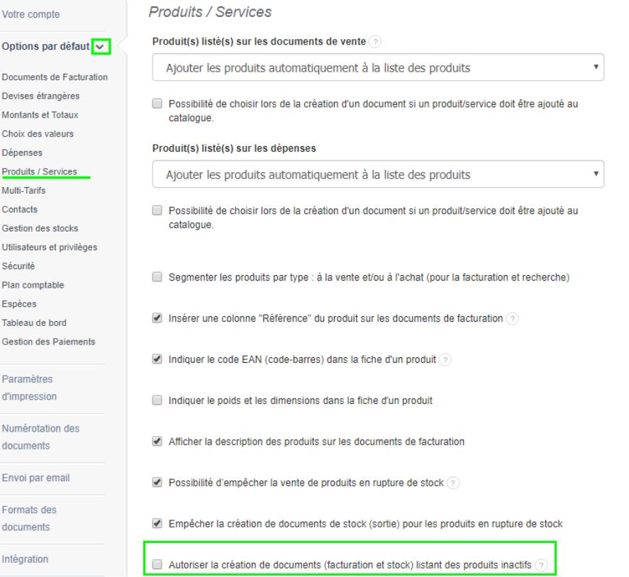 Facturation Activation Option Création Document Produits Inactifs